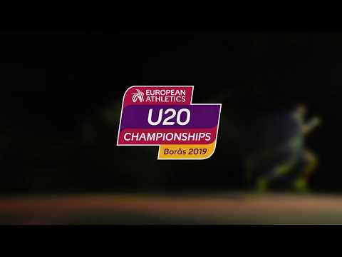 European Athletics U20 Championships - Borås 18-21 2019