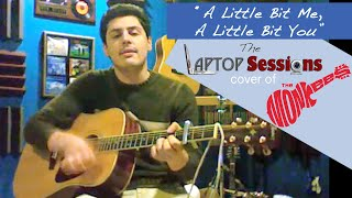 """A Little Bit Me, A Little Bit You"" (The Monkees cover)"