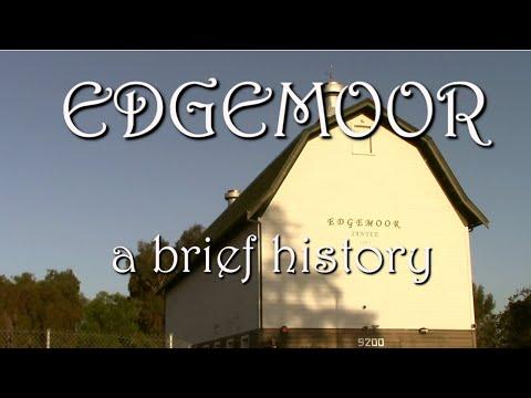 Edgemoor Farms a brief history