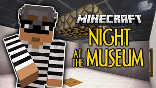 Minecraft   Night At The Museum   STEAL EVERYTHING!   Thiefcraft (Minecraft Custom Map)