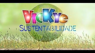 Sustentabilidade - Vickye oficial