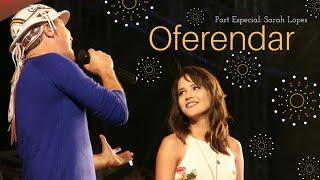 🌕Flávio Leandro e Sarah - Oferendar