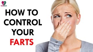 How to Control Your Farts - Health Sutra