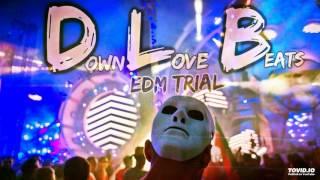 EDM Trial (Alan Walker Style) DownLove Beats
