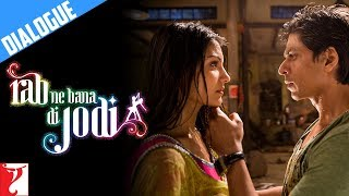 Bhaag Chaliye Mere Saath - Dialogue - Rab Ne Bana Di Jodi