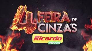 4a feira de cinzas Ricardo Eletro