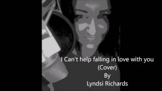 Haley Reinhart....I can't help falling in love with you (Cover) by Lyndsi Richards
