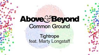 Above & Beyond feat. Marty Longstaff - Tightrope
