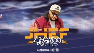 JHEF - Legado Part 3