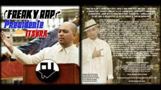 Freaky Rap - Sama Samin (feat. Mike Kosa & Jason Haft) - Presidente Ang Itsura