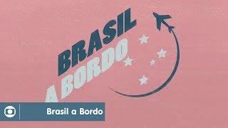 Brasil a Bordo: confira a abertura da série