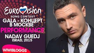 "Live: Nadav Guedj - ""Golden Boy"" GALA-КОНЦЕРТ В МОСКВЕ 2015   wiwibloggs"