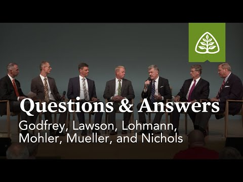 Godfrey, Lawson, Lohmann, Mohler, Mueller, and Nichols: Questions and Answers