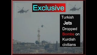 Afrin offensive: Turkish jets dropping bombs on Kurdish civilians, RIGHT NOW