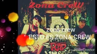 Zona crew / esto es mi zona
