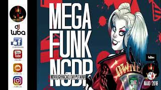 MEGA FUNK NGDP BY DJ LUBA MAIO 2018