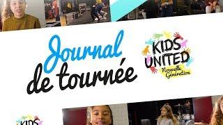 Kids United Nouvelle Génération - Journal de tournée #1