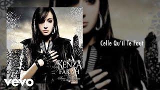Kenza Farah - Celle qu'il te Faut ft. Nina Sky