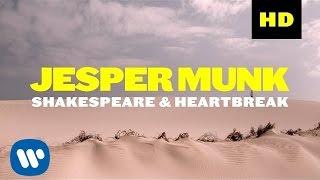 Jesper Munk - Shakespeare & Heartbreak (Official Video)