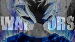 WARRIORS [Dragon Ball Z/Super]