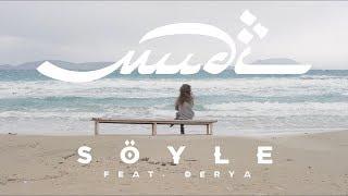 Mudi - Söyle feat. Derya [Offizielles Video]