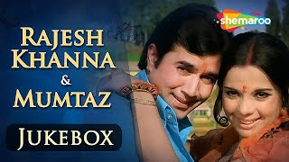 Rajesh Khanna & Mumtaz Songs JUKEBOX (HD)   - Evergreen Hindi Songs - Best Bollywood Old Songs width=