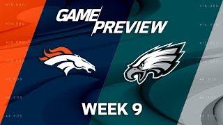 Denver Broncos vs. Philadelphia Eagles |  Week 9 Game Preview | NFL Playbook