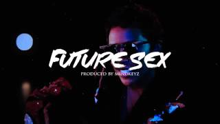 "Trap Soul Instrumental Rap Beat - ""Future Sex"" 2016 (Prod. Mindkeyz)"