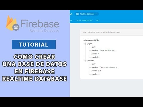 Tutorial: Como Crear una Base de Datos en Firebase Realtime Database