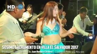 SOSIMO SACRAMENTO EN VILLA EL SALVADOR 2017 COMO NO VOY A LLORAR