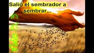 EL SEMBRADOR   CANCION Y MENSAJE DE DIOS