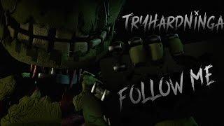 [FNAF SFM] Five Nights at Freddy`s 3 Follow me
