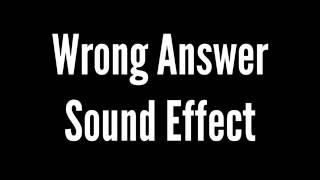 Wrong Answer Sound Effect