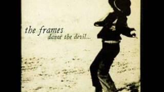 09 The Frames - hollocaine