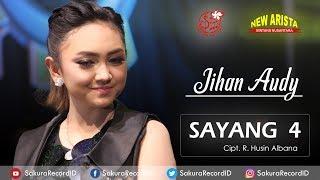 Sayang 4 - Jihan Audy