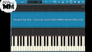 Hungria Hip Hop - Cama de Casal  ( Tutorial Aula Piano / Teclado )