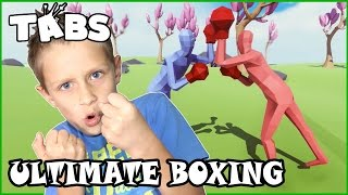 I am The Ultimate Boxing Warrior / TABS