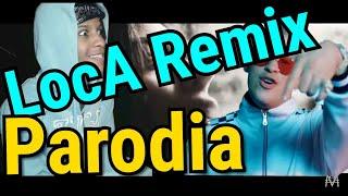 Loca remix  ( parodia ) - bad bunny , khea , duki , cazzu