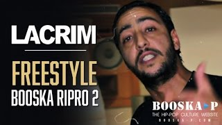 Lacrim - Freestyle Booska RIPRO 2
