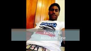 Kwood- All About The Doe