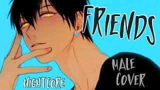 Nightcore - FRIENDS (Male Cover)