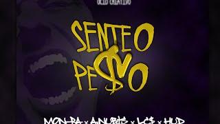Mon-Ra - Sente o Pe$o (Part. A.núbis, LC$ & HUD)