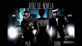 Shooh & Pajó - Atriz De Novela (Official Audio)