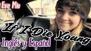 If I die young - Lenay - Letra Ingles y Español (Cover)