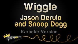 Jason Derulo and Snoop Dogg - Wiggle (Karaoke Version)