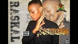Raskal - Commanas (Official Audio)
