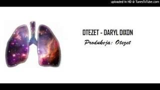 Otezet- Daryl Dixon (prod. Otezet)