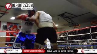 Jesus Luna vs. David Herrera 2N1D Chicago
