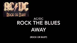 ACDC - Rock The Blues Away (Audio Only)