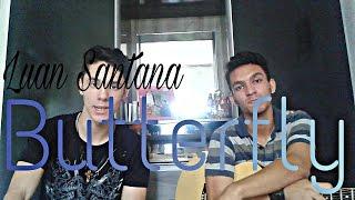 Butterfly - Luan Santana (Cover Emanuel e Mathias)
